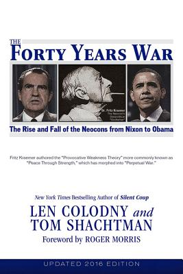The Forty Years War, Colodny, Len; Shachtman, Tom