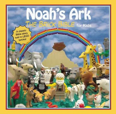Image for Noah's Ark: The Brick Bible for Kids