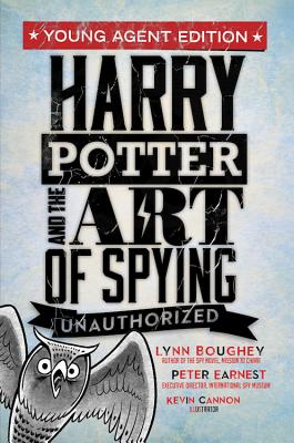 Image for Harry Potter and the Art of Spying: Young Agent Edition