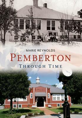 Image for Pemberton Through Time (America Through Time)