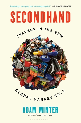 Image for Secondhand: Travels in the New Global Garage Sale