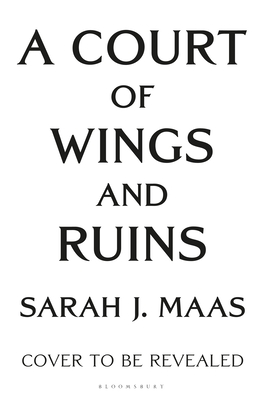 Image for A Court of Wings and Ruin (A Court of Thorns and Roses, 3)