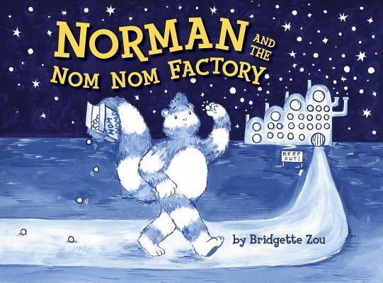 Norman and the Nom Nom Factory, Bridgette Zou
