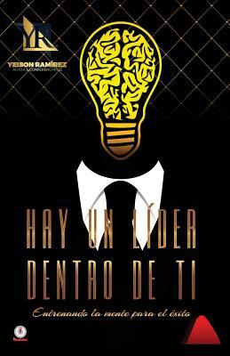Image for Hay un lider dentro de ti (Spanish Edition)