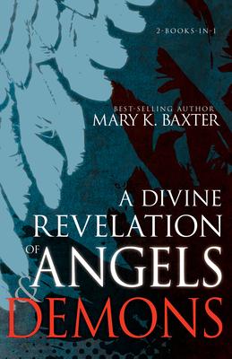 Image for A Divine Revelation of Angels & Demons