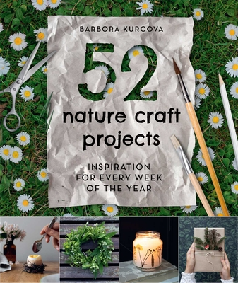 Image for 52 Nature Craft Projects