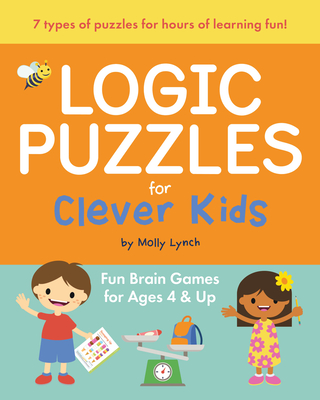 Image for Logic Puzzles for Clever Kids: Fun brain games for ages 4 & up