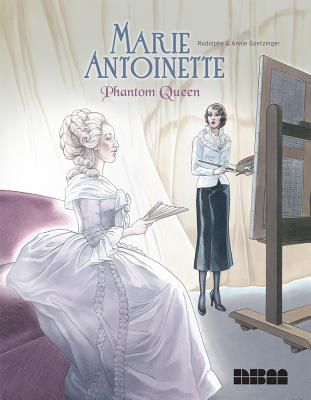 Image for Marie Antoinette, Phantom Queen