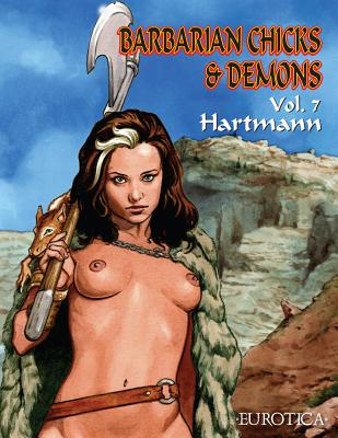 Image for Barbarian Chicks & Demons Vol. 7