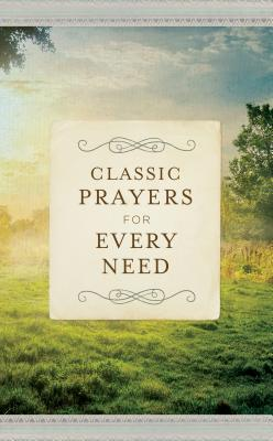 Image for Classic Prayers for Every Need