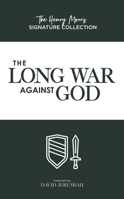 Image for The Long War Against God (The Henry Morris Signature Collection)