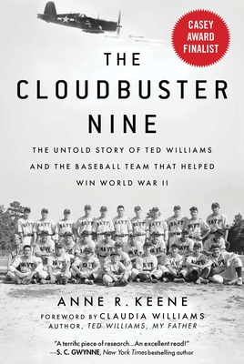 Image for CLOUDBUSTER NINE: THE UNTOLD STORY OF TED WILLIAMS AND THE BASEBALL TEAM THAT HELPED WIN WORLD WAR I