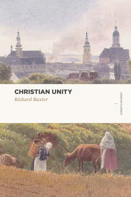 Image for Christian Unity (Lexham Classics)