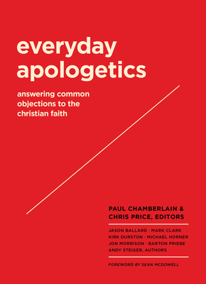Image for Everyday Apologetics: Answering Common Objections to the Christian Faith