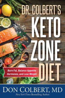 Image for Dr. Colbert's Keto Zone Diet: Burn Fat, Balance Appetite Hormones, and Lose Weight