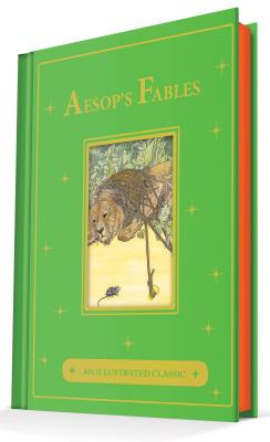 Image for Aesop's Fables: An Illustrated Classic