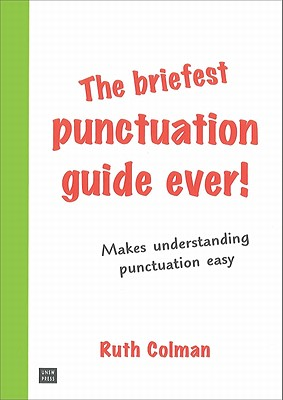 Image for Briefest Punctuation Guide Ever! , The