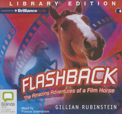 Image for Flashback: The Amazing Adventures of a Film Horse