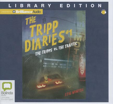 Image for The Tripps Versus the Traffic (The Tripp Diaries)