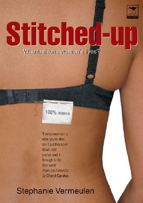 Image for Stitched-Up: Who Fashions Women's Lives?