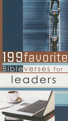 199 Favorite Bible Verses for Leaders, Christian Art Gifts