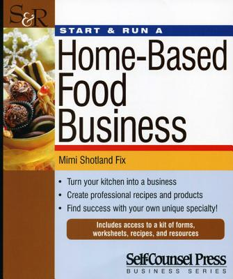 Image for Start & Run a Home-Based Food Business (Start & Run Business)