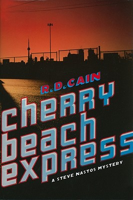 Cherry Beach Express, Cain, R D