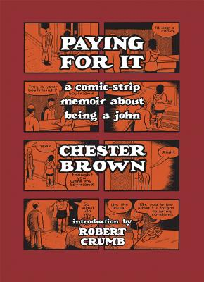 Paying for It, Brown, Chester