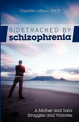 Image for Sidetracked By Schizophrenia