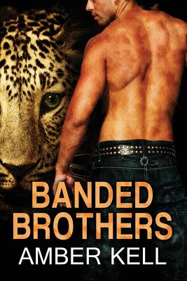 Banded Brothers 1-5, Kell, Amber