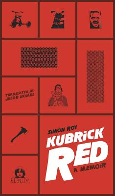 Image for Kubrick Red: a Memoir