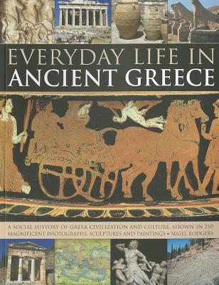 Everyday Life in Ancient Greece, Rodgers, Nigel