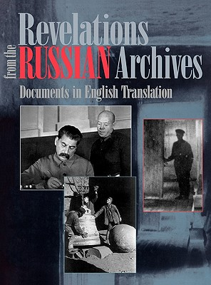Revelations from the Russian Archives: Documents in English Translation, Koenker, Diane P.; Library of Congress