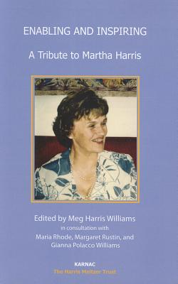 Image for Enabling and Inspiring: A Tribute to Martha Harris