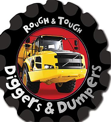 Diggers and Dumpers (Rough and Tough) [Board Book], Fiona Boon (Author)