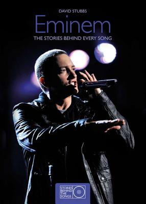 Image for Eminem: The Stories Behind Every Song (Stories Behind the Songs)