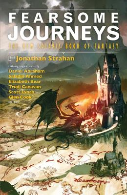 Image for Fearsome Journeys: The New Solaris Book of Fantasy