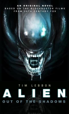 Image for Out of the Shadows (Alien)