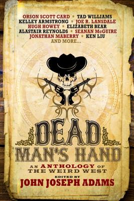 Dead Man's Hand (anthology), John Joseph Adams