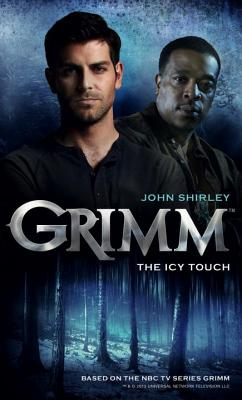 GRIMM - THE ICY TOUCH GRIMM #001, GRIMM -- SHIRLEY, JOHN