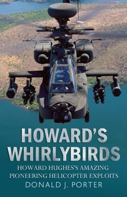 Image for Howard's Whirlybirds: Howard Hughes's Amazing Pioneering Helicopter Exploits
