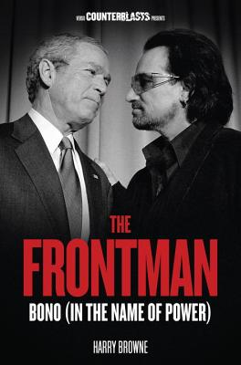 Image for Frontman: Bono (In the Name of Power)