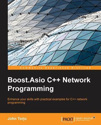 Boost.Asio C++ Network Programming, Torjo, John