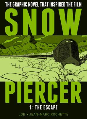SNOWPIERCER VOL. 1: THE ESCAPE, Jacques Lob