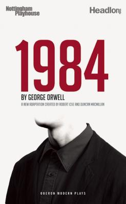 Image for 1984 (Nineteen Eighty-Four) (Oberon Modern Plays)