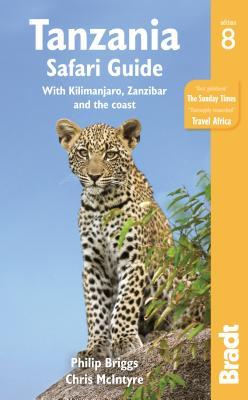 Image for Tanzania Safari Guide: With Kilimanjaro, Zanzibar and the Coast (Bradt Tanzania Safari Guide)
