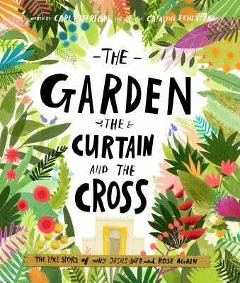 Image for The Garden, the Curtain and the Cross