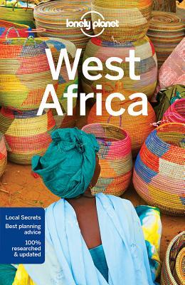 Lonely Planet West Africa (Travel Guide), Lonely Planet; Ham, Anthony; Grosberg, Michael; Luckham, Nana; Maric, Vesna; Ranger, Helen; Sieg, Caroline; Smith, Helena; St Louis, Regis; Stiles, Paul