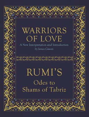 Image for Warriors of Love: Rumi's Odes to Shams of Tabriz