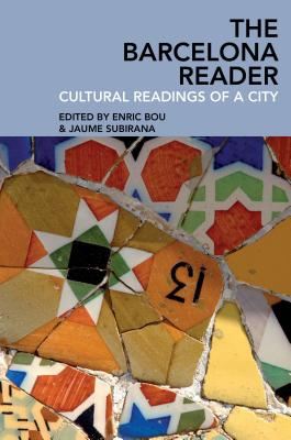 Image for The Barcelona Reader: Cultural Readings of a City